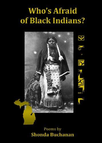Who's Afraid of Black Indians