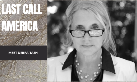 Debra Tash and Last Call America